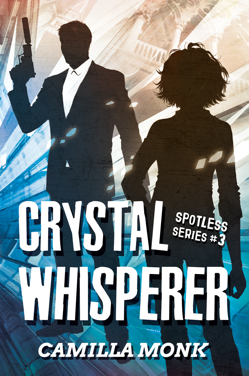 Crystal Whisperer (Spotless #3)
