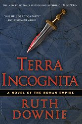 Terra Incognita: A Novel of the Roman Empire by Ruth Downie