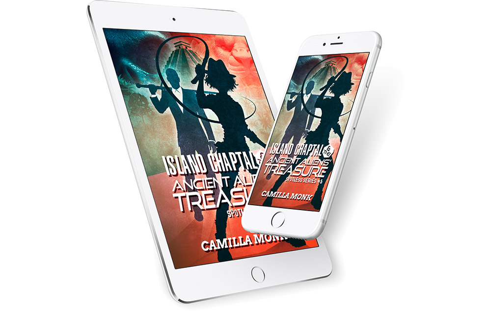Spotless 5, Island Chaptal and the Ancient Aliens' Treasure by Camilla Monk - Ebook