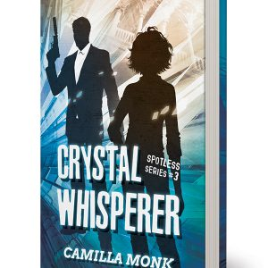 Crystal Whisperer, a novel by Camilla Monk