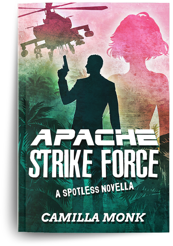 Apache Strike Force, a novel by Camilla Monk