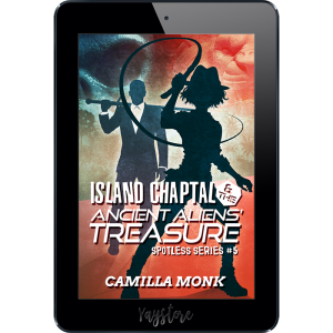 Island Chaptal and the Ancient Aliens' Treasure, a novel by Camilla Monk