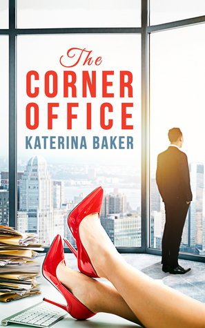 The Corner Office, Business romance by Katerina Baker