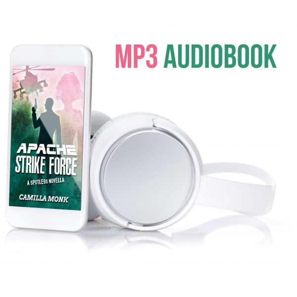 Apache Strike Force Audiobook by Camilla Monk and Amy McFadden